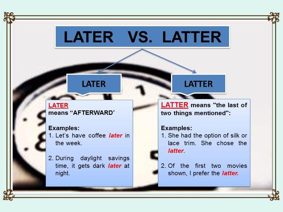 belajar bahasa inggris, kursus inggris di bali, les inggris privat di denpasar, perbedaan later dan latter, makna kata later, makna kata latter