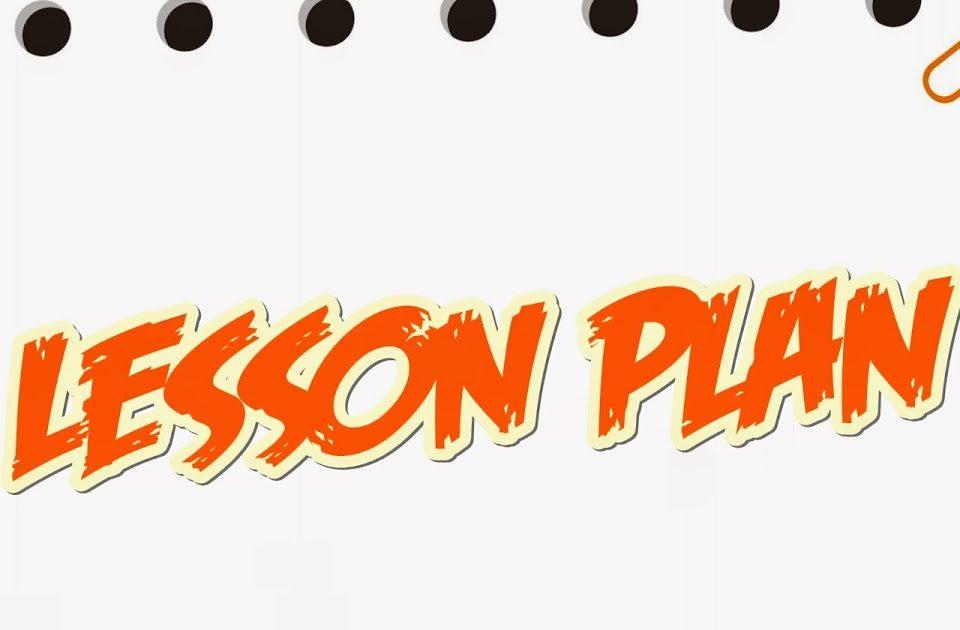 lesson plan, contoh sylabus bahasa inggris