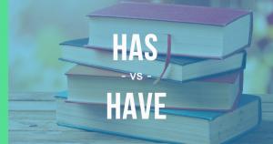 penggunaan have dan has, dan contohnya dalam bahasa inggris